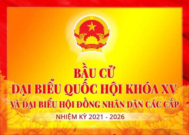 Tài liệu Hỏi - Đáp về bầu cử đại biểu Quốc hội khóa XV và đại biểu Hội đồng nhân dân các cấp, nhiệm kỳ 2021-2026